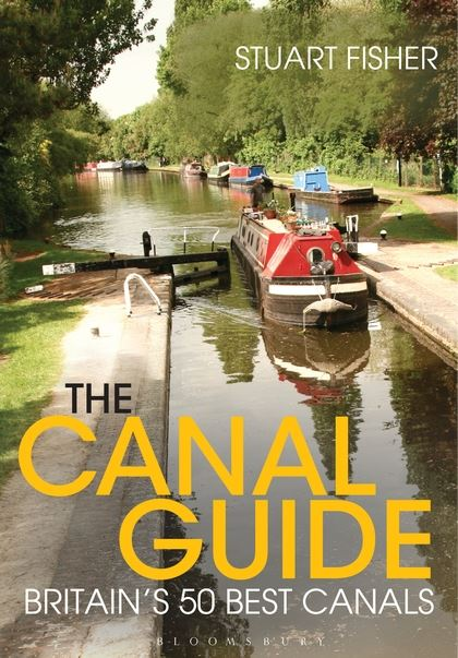 the canals of britain a comprehensive guide